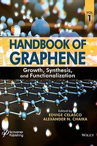 HANDBOOK OF GRAPHENE: GROWTH, SYNTHESIS, AND FUNCTIONALIZATION, VOL. 1 (HC)