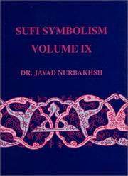 image of Sufi Symbolism: The Narbakhsh Encyclopedia of Sufi Terminology, Vol. IX: Spiritual Faculties, Spiritual Organs, Knowledge, Gnosis, Wisdom and Perfection