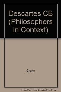 Descartes (Philosophers in Context)