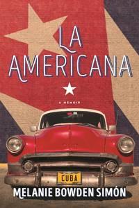 La Americana: A Memoir