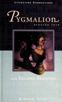 Pygmalion and Related Readings