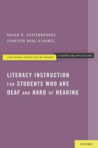 Literacy Instruction for Students who are Deaf and Hard of Hearing (Professional Perspectives On...