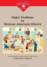MAJOR PROBLEMSIN MEXICAN AMERICAN HISTORY (PB)
