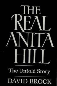 The Real Anita Hill, the Untold Story