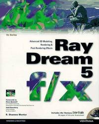 Ray Dream 5 f/x: Advanced 3D Modeling, Rendering, and Post-Rendering Effects
