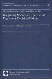 Integrating Scientific Expertise into Regulatory Decision-Making: National Traditions and European I