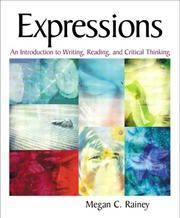 Expressions: An Introduction to Writing, Reading, and Critical Thinking