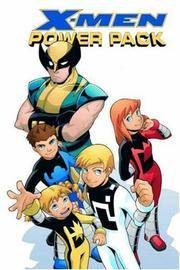 X-Men and Power Pack: The Power of X (X-Men Power Pack)