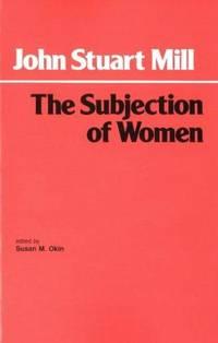 image of The Subjection of Women (Hackett Classics)