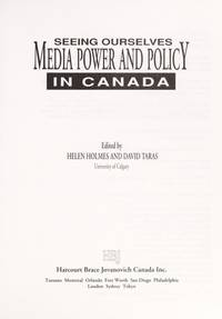 SEEING OURSELVES: MEDIA POWER AND POLICY IN CANADA