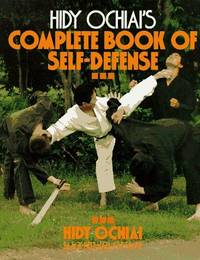 Hidy Ochiai's Complete Book of Self-Defense by OCHIAI, HIDY - 1991