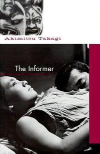 The Informer by Akimitsu Takagi - Hardcover - July 2003 - from Kona Bay Books (SKU: 51526)