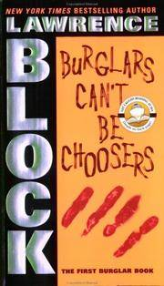 Burglars Can't Be Choosers -- Signed