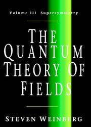 The Quantum Theory Of Fields, Volume 3