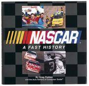 NASCAR: A Fast History Auto Editors of Consumer Guide and Publications International Ltd