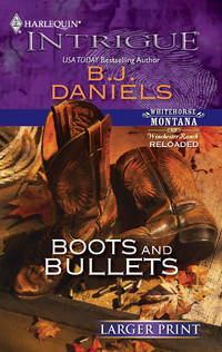 Boots and Bullets