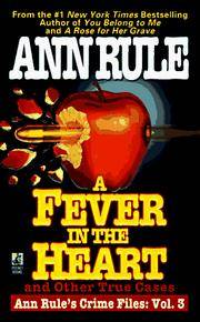 A Fever In the Heart and Other True Cases