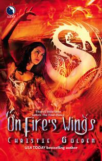 On Fire's Wings (The Final Dance)