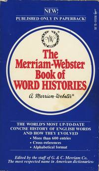 Merriam-Webster Book of  Word Histories