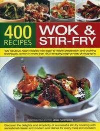 400 Wok and Stir-Fry Recipes