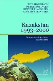 KAZAKSTAN, 1993-2000: INDEPENDENT ADVISORS AND THE IMF