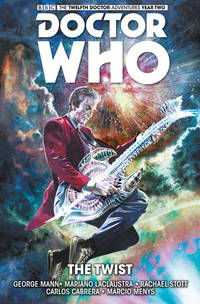 image of Doctor Who: The Twelfth Doctor Volume 5 - The Twist