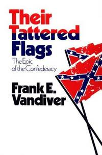 image of Their Tattered Flags: The Epic of the Confederacy