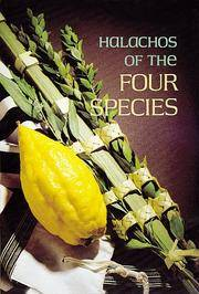 Halachos of the Four Species