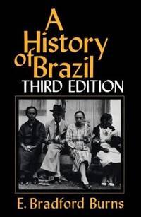 A History of Brazil (Myth and Poetics)