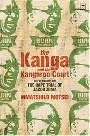 The Kanga and the Kangaroo Court: Reflections on the Rape Trial of Jacob Zuma [Paperback] Motsei,...