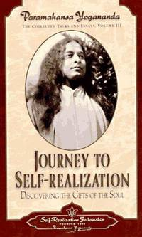 Journey to Self-Realization: Collected Talks and Essays - Volume 3 (Self-Realization Fellowship)