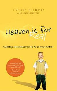 image of Heaven is For Real: A Little Boy's Astounding Story of His Trip to Heaven and Back (Christian Large Print Originals)