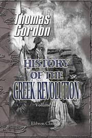 image of History of the Greek Revolution: Volume 2