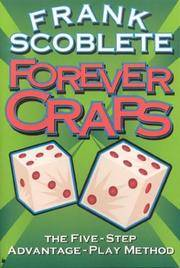 Forever Craps: The Five-Step Advantage Play Method by  Frank Scoblete - Paperback - First Edition - 2000 - from Eric James (SKU: 041272)