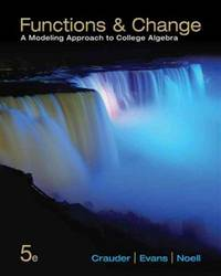 image of Functions and Change: A Modeling Approach to College Algebra