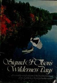 Sigurd F. Olson's Wilderness Days