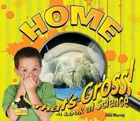 That's Gross! A Look at Science: Home