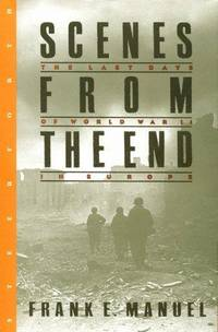 SCENES FROM THE END: THE LAST DAYS OF WORLD WAR II IN EUROPE