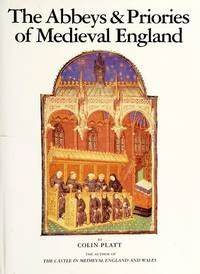 The Abbeys & Priories of Medieval England