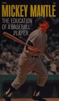 image of The Education Of A Baseball Player