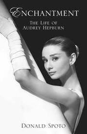 Enchantment the Life Of Audrey Hepburn