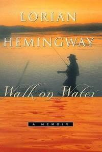 Walk on Water: A Memoir