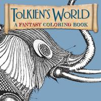 image of Tolkien's World, A Fantasy Coloring Book