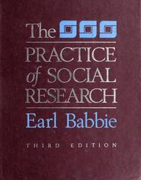 The practice of social research, 3rd edition