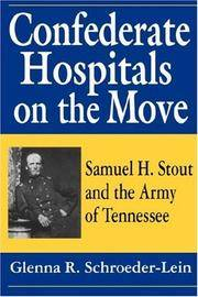 Confederate Hospitals on the Move: Samuel H. Stout and the Army of the Tennessee
