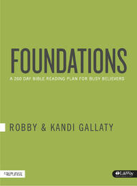 Foundations: A 260-Day Bible Reading Plan for Busy Believers (Journal) by Gallaty, Robby - 2015