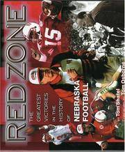 Red Zone  The Greatest Victories in the History of Nebraska Football by  Tom Shatel - Hardcover - 1998 - from BookNest and Biblio.co.uk