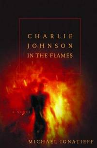 Charlie Johnson in the Flames  - 1st Edition/1st Printing