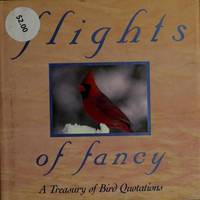 Flights of Fancy/a Treasury of Bird Quotations