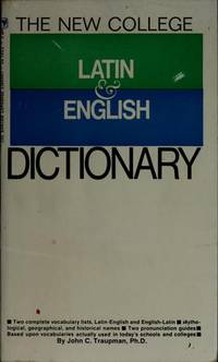 image of THE NEW COLLEGE LATIN & ENGLISH DICTIONARY